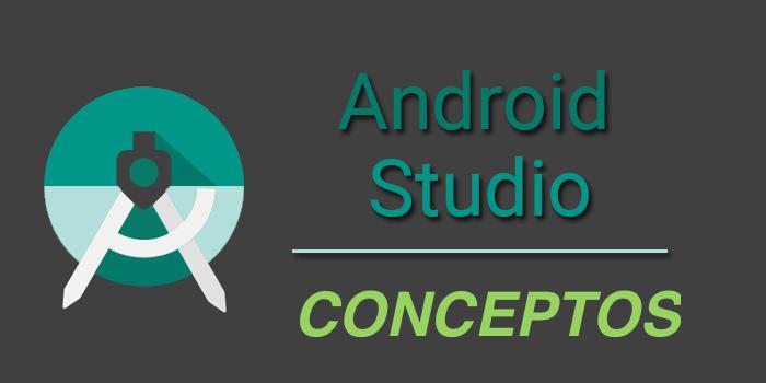 conceptos android studio